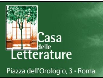 Roma, 7 Febbraio 2012, ore 18.00, Casa delle Letterature – LGE