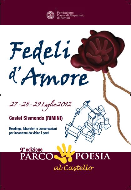 Rimini, 27-29 luglio 2012 – Parco Poesia