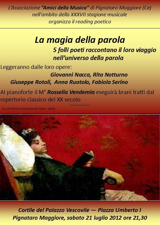Pignataro Maggiore (Ce), 21 luglio 2012, ore 21.30 – La magia della parola